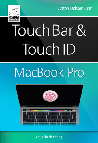 Touch Bar und Touch ID im MacBook Pro (ePub)