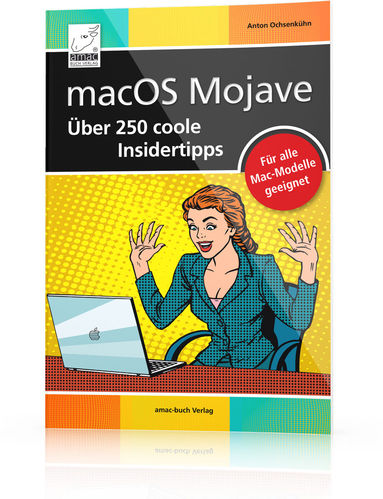 macOS Mojave - Über 250 coole Insidertipps (Buch)