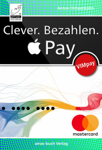 Clever. Bezahlen. Apple Pay via VIMpay (ePub)